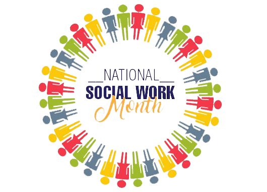 In Honor of National Social Work Month... A SHOUT OUT TO ALL OF YOU!